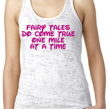 #Disney Fairy Tales Do Come True Burnout Tank to #rundisney