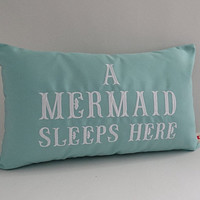 "Mermaid pillow cover A MERMAID SLEEPS HERE 12"" x 20"" lumbar Sunbrella glacier mermaid decor nursery Oba Canvas Co copyrighted design"