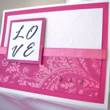 Valentines Day card, Love card, Anniversary card, romantic greeting card, simply says LOVE, brocade pink with accents.