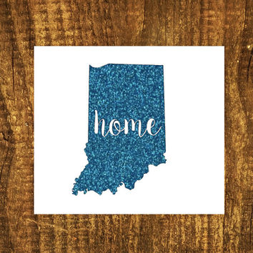 GLITTER Indiana Home Decal | Indiana State Decal | Homestate Decals | Love Sticker | Love Decal  | Car Decal | Car Stickers | Bumper | 106