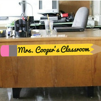 Classroom Pencil w/ Teacher Name Wall Decal | Classroom Decor