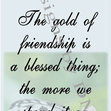 The gold of friendship with butterfly, inspirational wall art ready to frame, home or office wall decor, printable posters, blues and greens