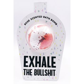 Exhale the Bullshit Vegan Bath Bomb in Rose Scent