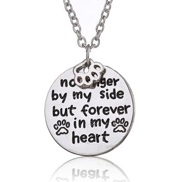 Dog No Longer by My Side But Forever In My Heart Paw Prints Loss of Pet Hand Stamped Pendant Necklace Gifts