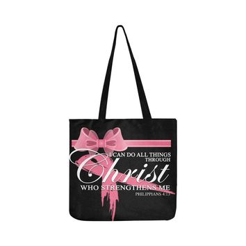 I Can Do All Thing Through Christ Breast Cancer Awareness Pink Ribbon Reusable/Water Resistant Shopping Bags (8 colors)