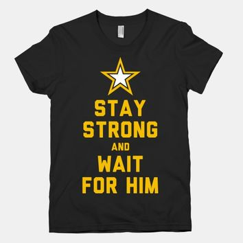 Stay Strong and Wait for Him (Army)