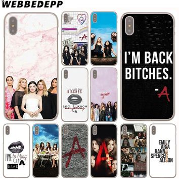 WEBBEDEPP Pretty Little Liars Sexy Case for Apple iPhone 4 4S 5C 5S SE 6 6S 7 8 Plus 10 X Xr Xs Max 6Plus 7Plus 8Plus