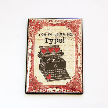 Fridge magnet, Magnet, You're Just my type, ACEO, stocking stuffer, Love, Valentines Day, Wedding Favor, Large Magnet, red, hearts (4545)