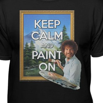 Bob Ross The Joy of Painting Keep Calm and Paint On T-shirt