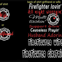 Cute Black firefighter wife/girlfriend shirt.