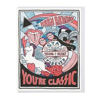 """""""You're Classic"""" Birthday Card"""