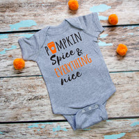 Pumpkin Spice & Everything Nice Baby Onesuit