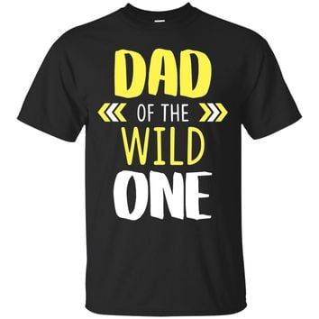 Dad Of The Wild One Baby Funny 1st Birthday Matching Shirt