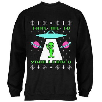 PEAPGQ9 Alien Take Me to Your Leader Ugly Christmas Sweater Mens Sweatshirt