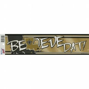 New Orleans Saints - Believe Dat Bumper Sticker