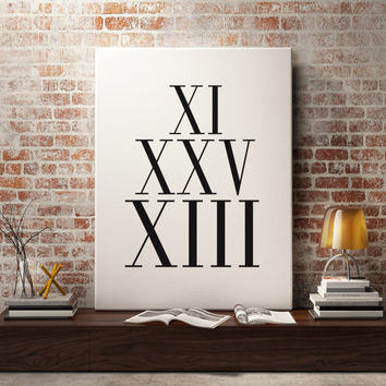Roman Numerals Gift Print Custom Date Typography Personalized Anniversary Gift Numbers Wall Art Poster Choose Your Date One Year Anniversary