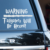 Warning:  Tailgaters Will Be Hexed Harry Potter (removable Vinyl Car Sticker)