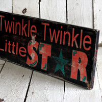 TWINKLE TWINKLE LITTLE Star Hand painted and by MannMadeDesigns4
