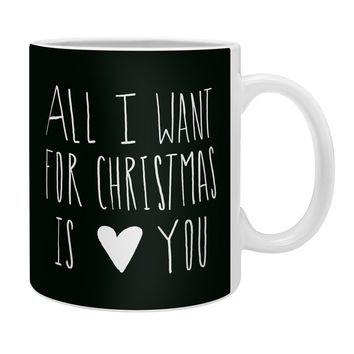 Leah Flores All I Want for Christmas Is You Coffee Mug