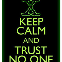 Keep Calm and Trust No One X-Files Art Print 8x10 inch or A4 Poster Sign P143