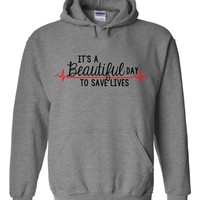 "Grey's Anatomy ""It's a Beautiful Day to Save Lives"" Hoodie Sweatshirt"