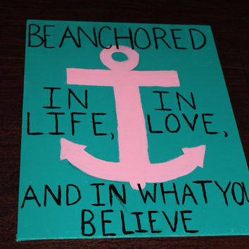 Anchor Canvas Painting, Quote, Pink and Teal, Paintings by DesignsByTEJ on Etsy