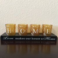 Love makes our house a Home Candle Holder