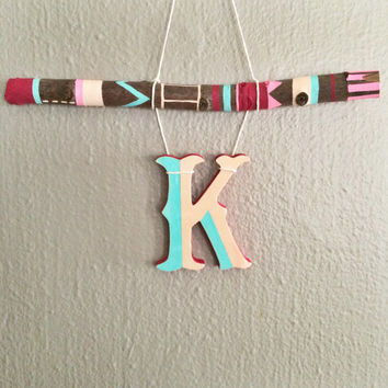 Wood Wall Letter K, Initial On Painted Branch, Tribal Nursery Wall Art, Painted Wood Letter, Monogram Wall Hanging