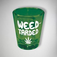 'Weed-Tarded' 2 oz. Shot Glass
