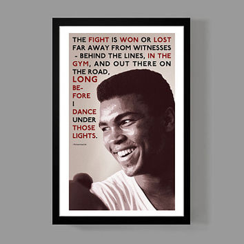 Muhammad Ali Custom Poster - The fight is won or lost far away from witnesses - A reminder, Inspirational, Motivational, sports