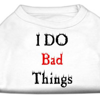 I Do Bad Things Screen Print Shirts White M (12)