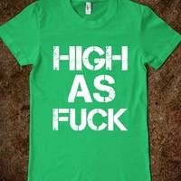 HIGH AS FUCK - glamfoxx.com