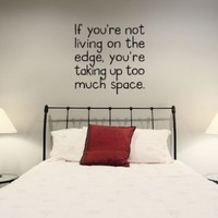 If You're Not Living On... Wall Art Decal
