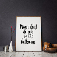 TYPOGRAPHIC Funny bathroom decor set / funny bathroom art / please dont do coke in the bathroom / take a shower Typographi Print Bathroom