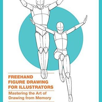 Freehand Figure Drawing for Illustrators