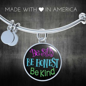 Bangle bracelet - Colorful pendant Be silly, be honest, be kind -