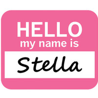 Stella Hello My Name Is Mouse Pad