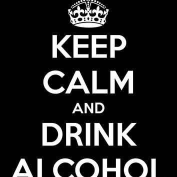 Keep Calm and Drink Alcohol, Tank Top