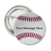 Baseball Button with your message from Zazzle.com