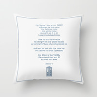 Timelord Prayer inspired by Doctor Who Throw Pillow by Purshue Feat Sci Fi Dude