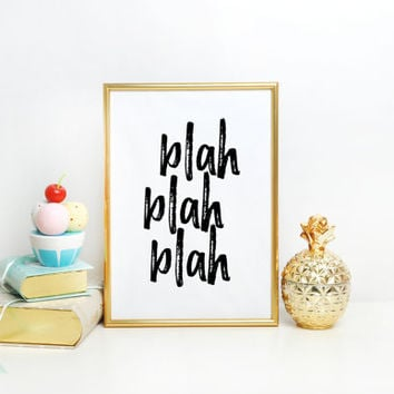 Funny Print Typography Print, Blah Blah Blah, Unique Gift Ideas, Modern Home Decor, Teen Room Decor, Letter Press Print, Giclee Wall Art