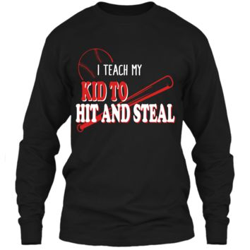 I Teach My Kid To Hit And Steal Funny Baseball Shirt For Mom LS Ultra Cotton Tshirt
