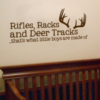 "LARGE 18"" x 42"" Rifles, Racks and Deer Tracks, thats what little boys are made of Vinyl Wall Art Decal"