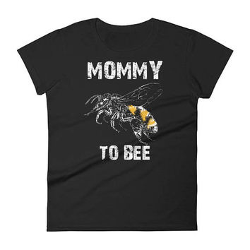 Mommy to bee baby shower Gift, Women's Mommy to bee t-shirt - first time mommy gifts, mommy to be gift, mommy to bee, mommy to bee shirt
