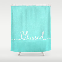 Blessed Shower Curtain by Lisa Argyropoulos