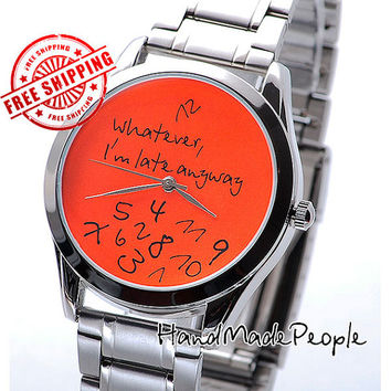 Stainless Steel Bracelet Wristwatch Whatever, I'm Late Anyway (Orange Watch Face) - Unisex Wrist Watch - Worldwide Free Shipping