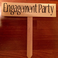 Off-white primitive engagement party yard stake sign