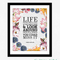 Ferris Bueller Movie Quote - Typography Movie Quote Poster Print Wall Art