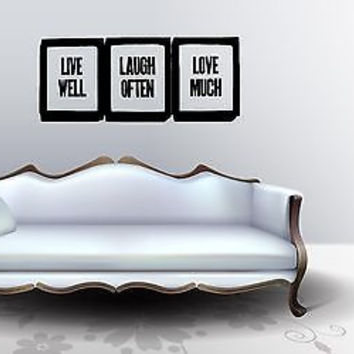 Live Well - Laugh Often - Love Much quote wall sticker decal wall art decor 4625