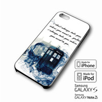 Tardis Doctor Who Smoke Quotes iPhone case 4/4s, 5S, 5C, 6, 6 +, Samsung Galaxy case S3, S4, S5, Galaxy Note Case 2,3,4, iPod Touch case 4th, 5th, HTC One Case M7/M8